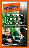img - for The Pocket Idiot's Guide to Interview Questions And Answers by McDonnell, Sharon (2005) Paperback book / textbook / text book