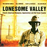 Lonesome Valley: Classic American Bluegrass Appalachian and Old Time Countryby Various Artists