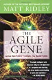 img - for By Matt Ridley The Agile Gene: How Nature Turns on Nurture (Reprint) book / textbook / text book