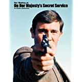"The Making of ""On Her Majesty's Secret Service""by Charles Helfenstein"
