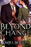 Beyond Chance (Beyond Love Book 5) (English Edition)