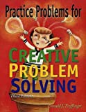 img - for [(Practice Problems for Creative Problem Solving)] [Author: Don Treffinger] published on (July, 2000) book / textbook / text book