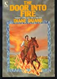 The Door into Fire: Tale of the Five Volume 1 (0312941072) by Duane, Diane