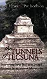 The Tunnels of Tecsuna