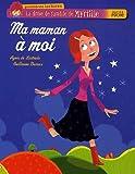 echange, troc Agnès de Lestrade, Guillaume Decaux - La drôle de famille de Myrtille : Ma maman à moi