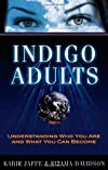 Indigo Adults: Forerunners of the New Civilization