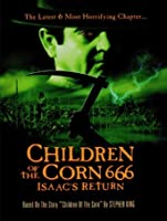 Children Of The Corn: 666 Isaac's Return [HD]