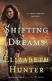 Shifting Dreams: A Cambio Springs Mystery