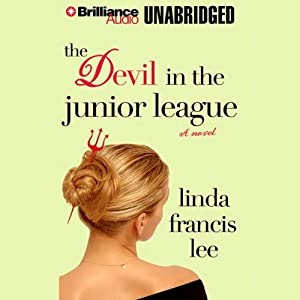 The Devil in the Junior League | [Linda Francis Lee]