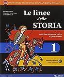 Linee della storia. Con Storia antica. Con e-book. Con espansione online. Per la Scuola media: 1