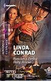 Rancher's Perfect Baby Rescue (Harlequin Romantic Suspense)