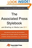 The Associated Press Stylebook and Briefing on Media Law 2011 (Associated Press Stylebook & Briefing on Media Law)