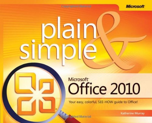 Microsoft® Office 2010 Plain & Simple Picture