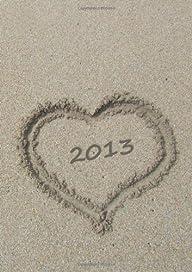 Kalender 2013 – Herz im Sand: DIN A5,…