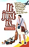 Dave Bull It Just Is...: Spain 2010: dumped by his girlfriend, arrested by the Guardia, and a blind date with an aunt...just 364 days to go...
