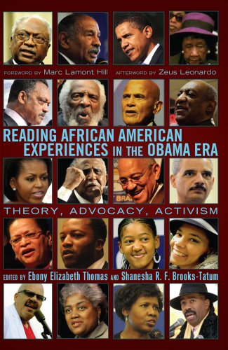 Reading African American Experiences in the Obama Era: Theory, Advocacy, Activism. With a foreword by Marc Lamont Hill a