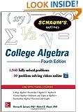 Schaum's Outline of College Algebra, 4th Edition (Schaum's Outlines)