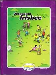 EJCA - Juegos Con Frisbee - Tomo No. 19: Lisa Marie Umaña: Amazon.com