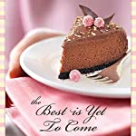 The Best Is Yet to Come: 60 Devotions   Fran Fernandez