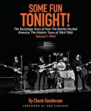 img - for Some Fun Tonight!: The Backstage Story of How the Beatles Rocked America: The Historic Tours of 1964-1966 Volume 1: 1964 book / textbook / text book