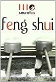img - for 111 secretos Feng Shui/ 111 Feng Shui secrets (Spanish Edition) book / textbook / text book