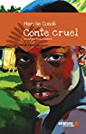 Conte cruel par Condé