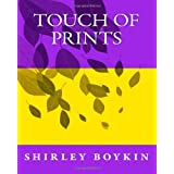 Touch of Prints: Shirley Boykin (Paperback)