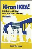 Gran Ikea : una marca mundial para todos los públicos