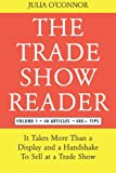 The Trade Show Reader (Vol. 1)