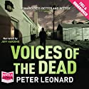 Voices of the Dead Audiobook by Peter Leonard Narrated by Jeff Harding
