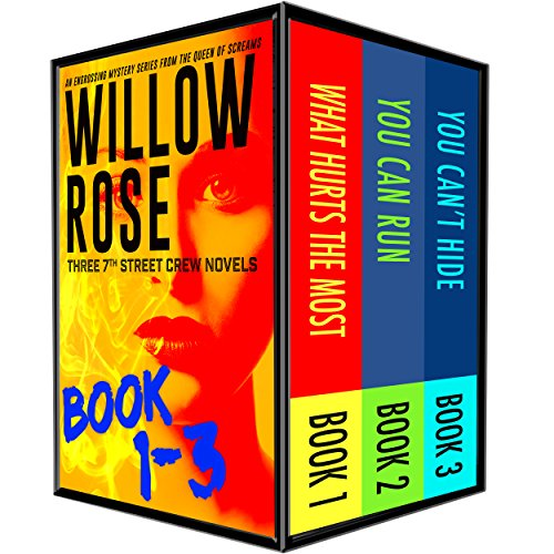 7th street crew mystery series: Vol 1-3 by Willow Rose