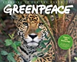 Greenpeace: Standing Up For The Earth 2014 Wall Calendar