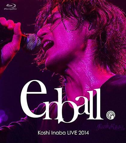 Koshi Inaba LIVE 2014 ��en-ball�� [Blu-ray]