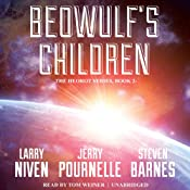 Beowulf's Children | [Larry Niven, Jerry Pournelle, Steven Barnes]