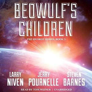 Beowulf's Children | [Larry Niven, Jerry Pournelle, Steven Barnes]