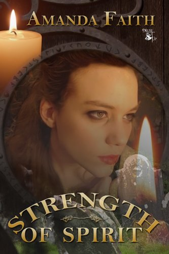 Book: Strength of Spirit by Amanda Faith