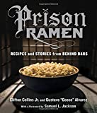 img - for Prison Ramen: Recipes and Stories from Behind Bars book / textbook / text book