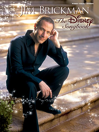 The Jim Brickman -- The Disney Songbook: Piano/Vocal/Chords (Piano Movie Sheet Music compare prices)