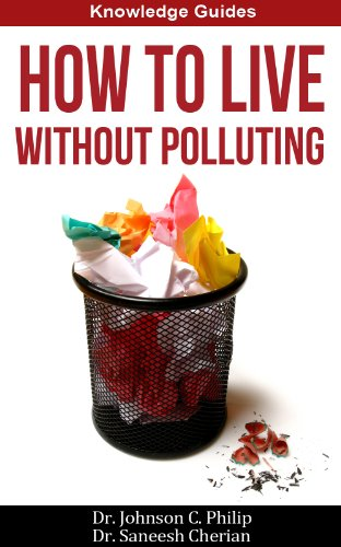 How To Live Without Polluting (Knowledge Guides)