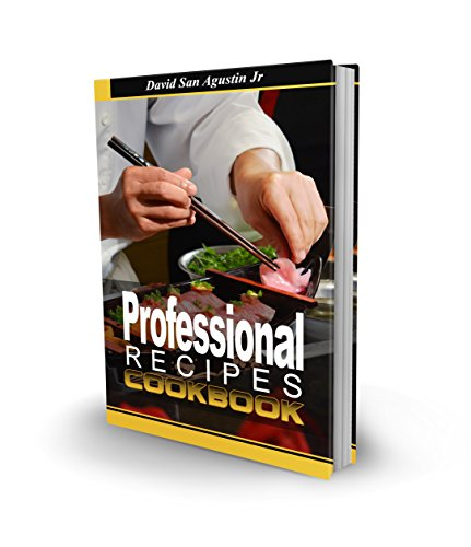 Professional Recipes Cookbook by David San Agustin Jr.