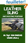 The Leather Sling and Shooting Positions