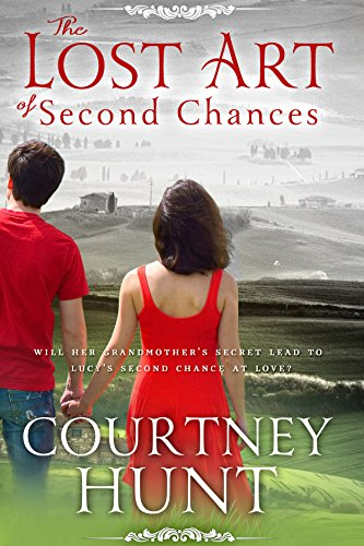 The Lost Art Of Second Chances by Courtney Hunt ebook deal