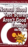 Normal Blood Test Scores Arent Good Enough!