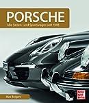 Porsche: Serienfahrzeuge und Sportwag...