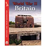 World War II Britain (History on Your Doorstep) (1445109190) by Ross, Stewart