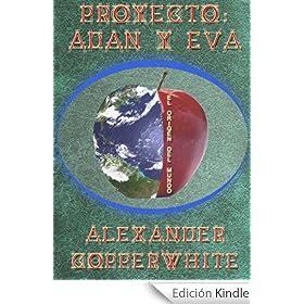 http://www.amazon.es/Proyecto-Ad%C3%A1n-Eva-Alexander-Copperwhite-ebook/dp/B00GSY249C/ref=zg_bs_827231031_f_44