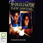 Originator | Claire Carmichael