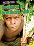 img - for Bushmen of Southern Africa with Code (World Cultures) book / textbook / text book