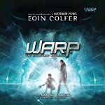 WARP Book 1: The Reluctant Assassin (       UNABRIDGED) by Eoin Colfer Narrated by Maxwell Caulfield