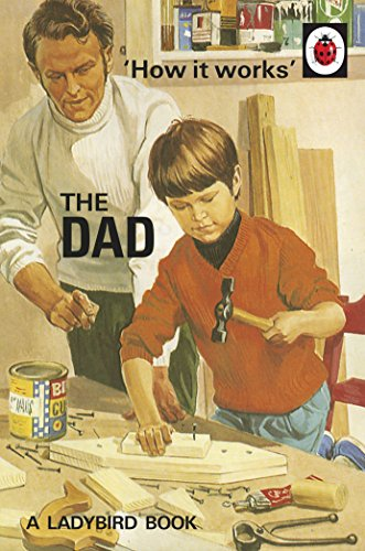 How it Works: The Dad